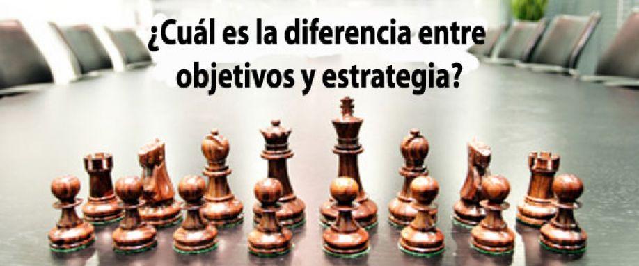 diferencia entre Objetivos y Estrategia