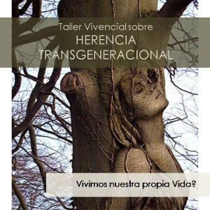 Taller Vivencial HERENCIA TRANSGENERACIONAL